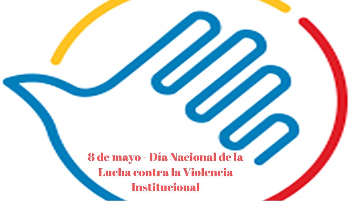 8-de-mayo-dia-nacional-de-la-lucha-contra-la-violencia-institucional-310