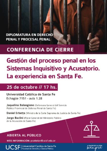 conferencia-de-cierre-gestion-del-proceso-penal-en-los-sistemas-inquisitvo-y-acusatorio-la-experiencia-en-santa-fe-ucsf-516